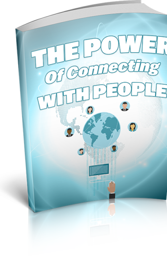 The Power Of Connecting With People