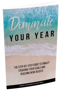 Dominate Your Year