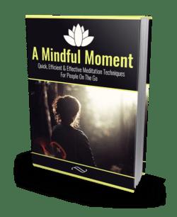 A Mindful Moment