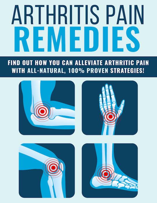 Arthritis Pain Remedies