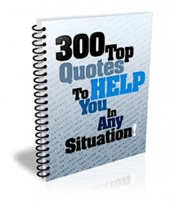 300 Top Quotes To Help You In Any Situation! PLR Bundle