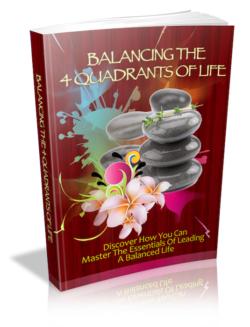 Balancing The 4 Quadrants Of Life PLR Bundle