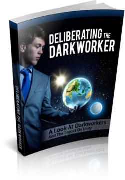 Deliberating The Darkworker PLR Bundle