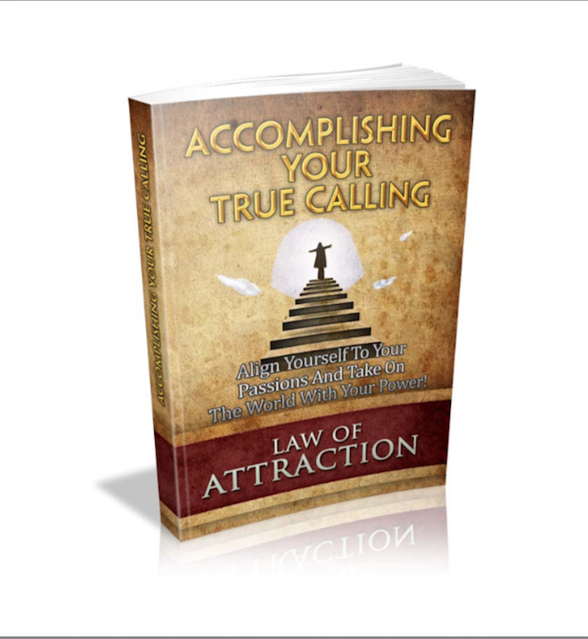 Accomplish Your True Calling