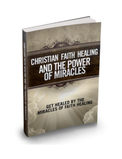 Christian Faith Healing And The Power Of Miracles PLR Bundle