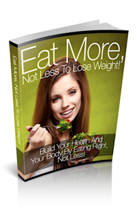 Eat More Not Less To Lose Weight PLR Bundle