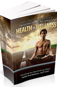 The Complete Compendium Of Everything Related To Health & Wellness PLR Bundle