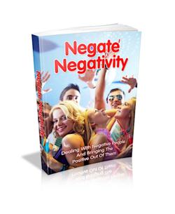 Negate Negativity