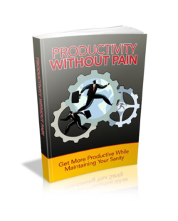 Productivity Without Pain