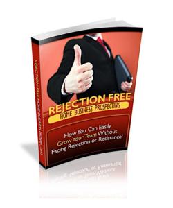 Rejection Free Home Business Prospecting PLR Bundle