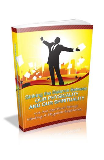 Striking Balance Between Physical And Spiritual