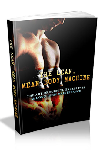 The Lean, Mean Body Machine