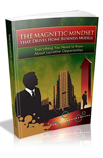The Magnetic Mindset