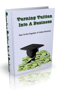 Turning Tuition Into A Business PLR Bundle