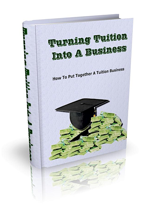 Turning Tuition Into A Business