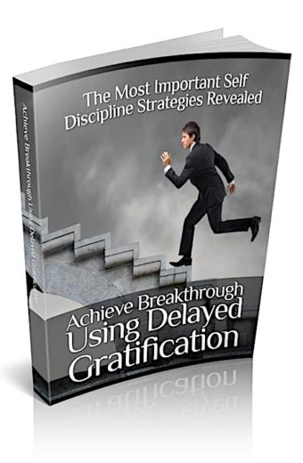 Using Delayed Gratification
