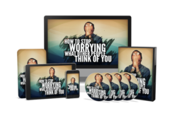 How To Stop Worrying What Other People Think Of You PLR Bundle