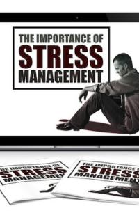 The Importance Of Stress Management PLR Bundle