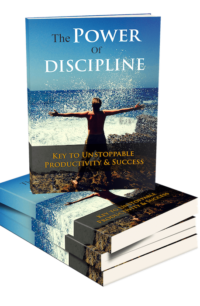 The Power Of Discipline