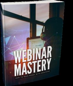 Webinar Mastery