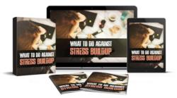 What To Do Against Stress Buildup PLR Bundle